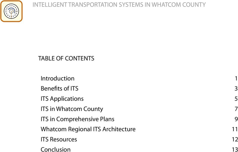 7 ITS in Comprehensive Plans 9 Whatcom Regional