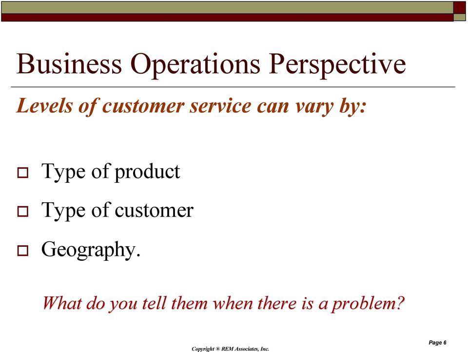 product Type of customer Geography.