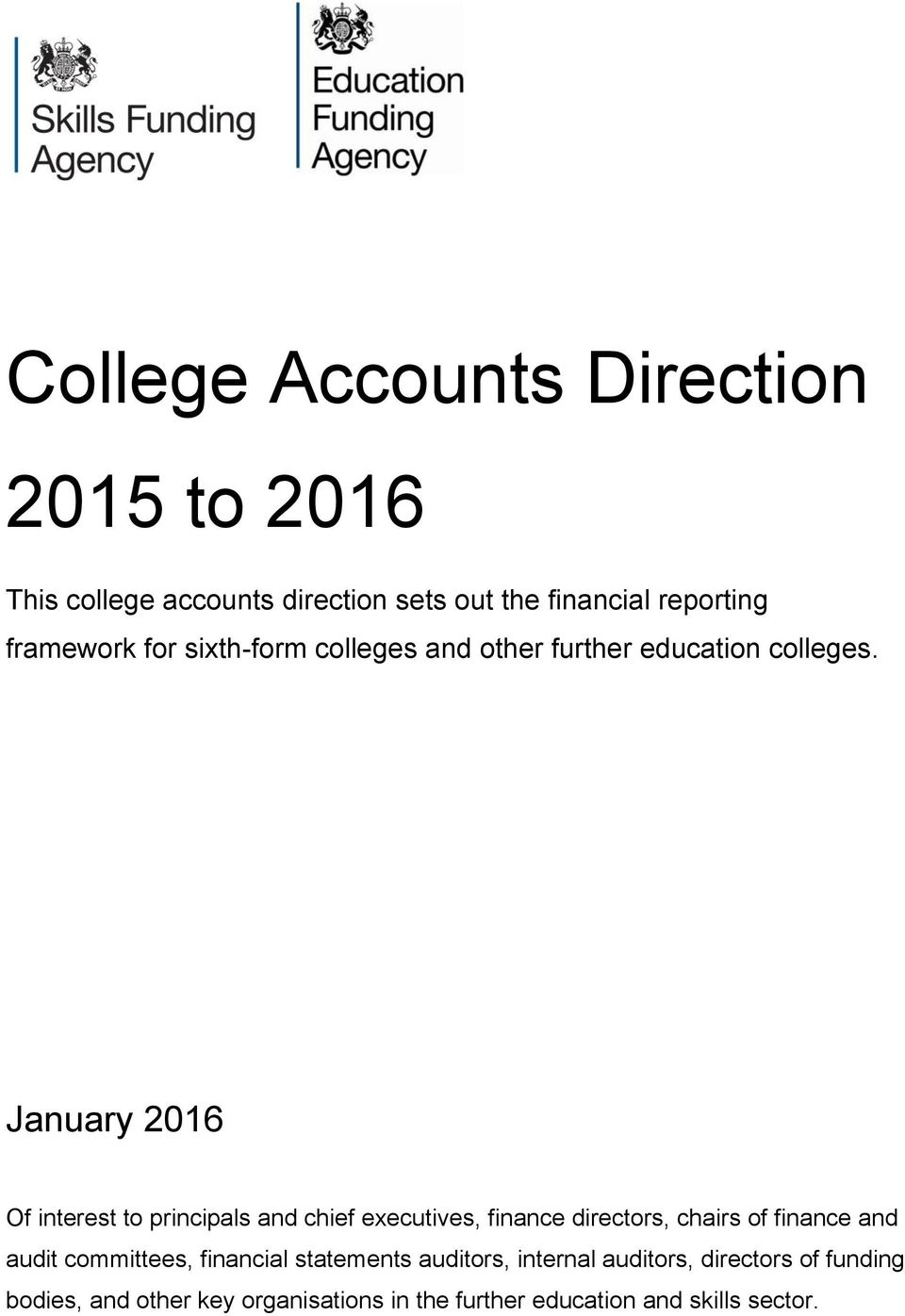January 2016 Of interest to principals and chief executives, finance directors, chairs of finance and audit