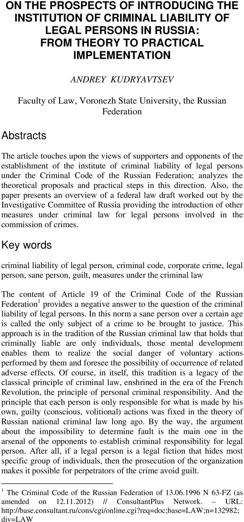 the Russian Federation; analyzes the theoretical proposals and practical steps in this direction.