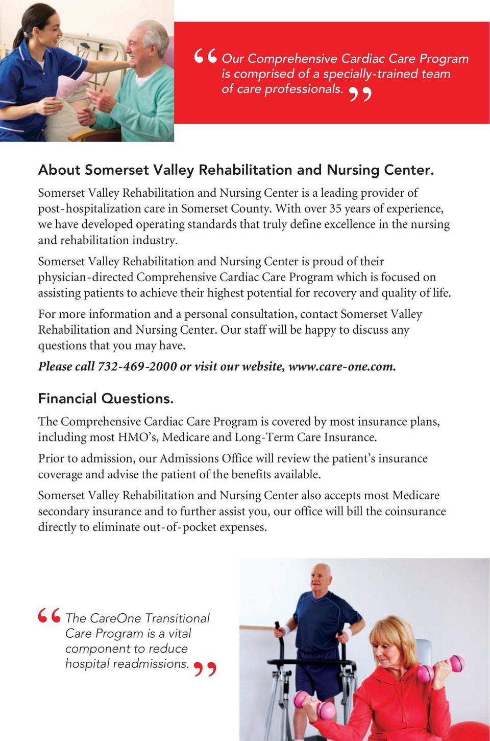 With over 35 years of experience, we have developed operating standards that truly define excellence in the nursing and rehabilitation industry.