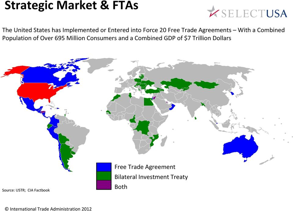 695 Million Consumers and a Combined GDP of $7 Trillion Dollars