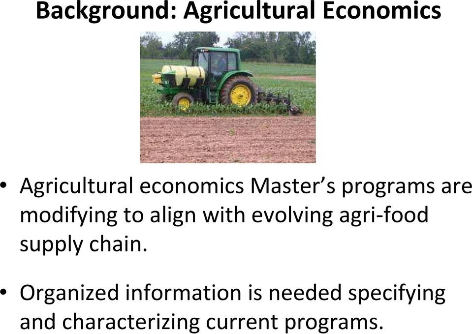 with evolving agri-food supply chain.
