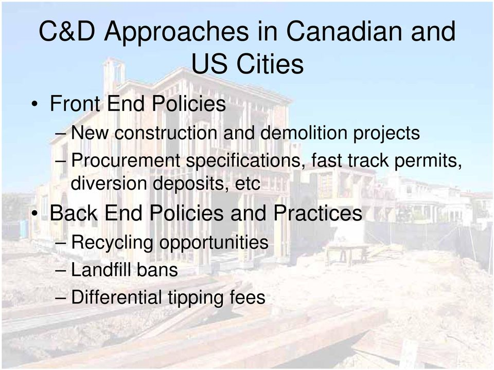 fast track permits, diversion deposits, etc Back End Policies and