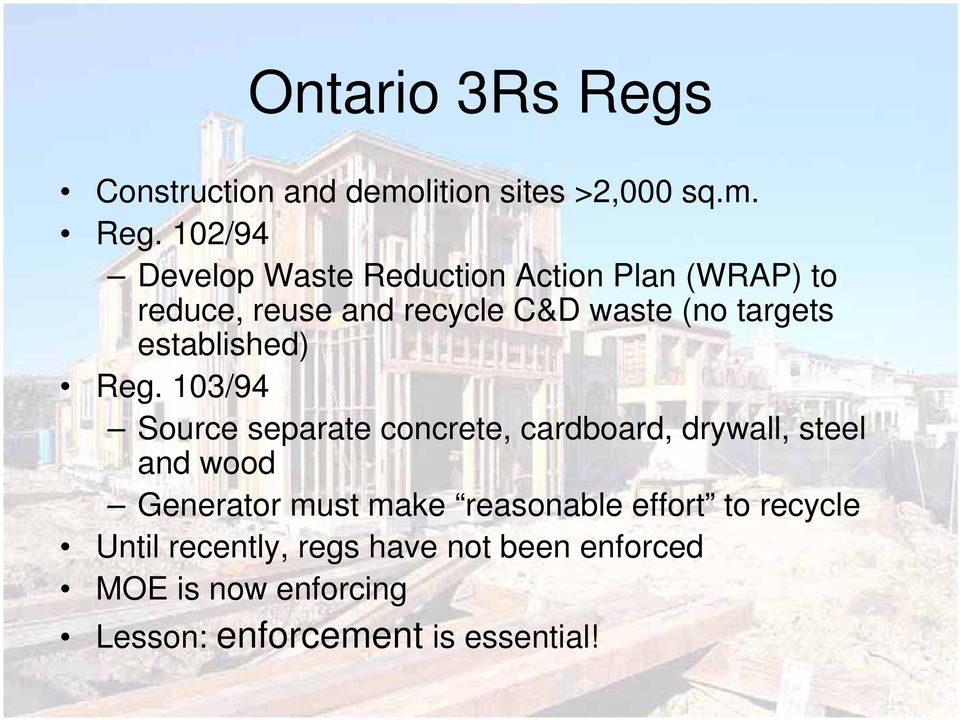 102/94 Develop Waste Reduction Action Plan (WRAP) to reduce, reuse and recycle C&D waste (no targets
