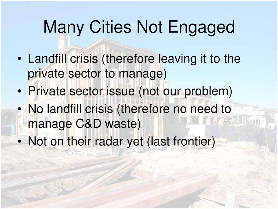 sector issue (not our problem) No landfill crisis