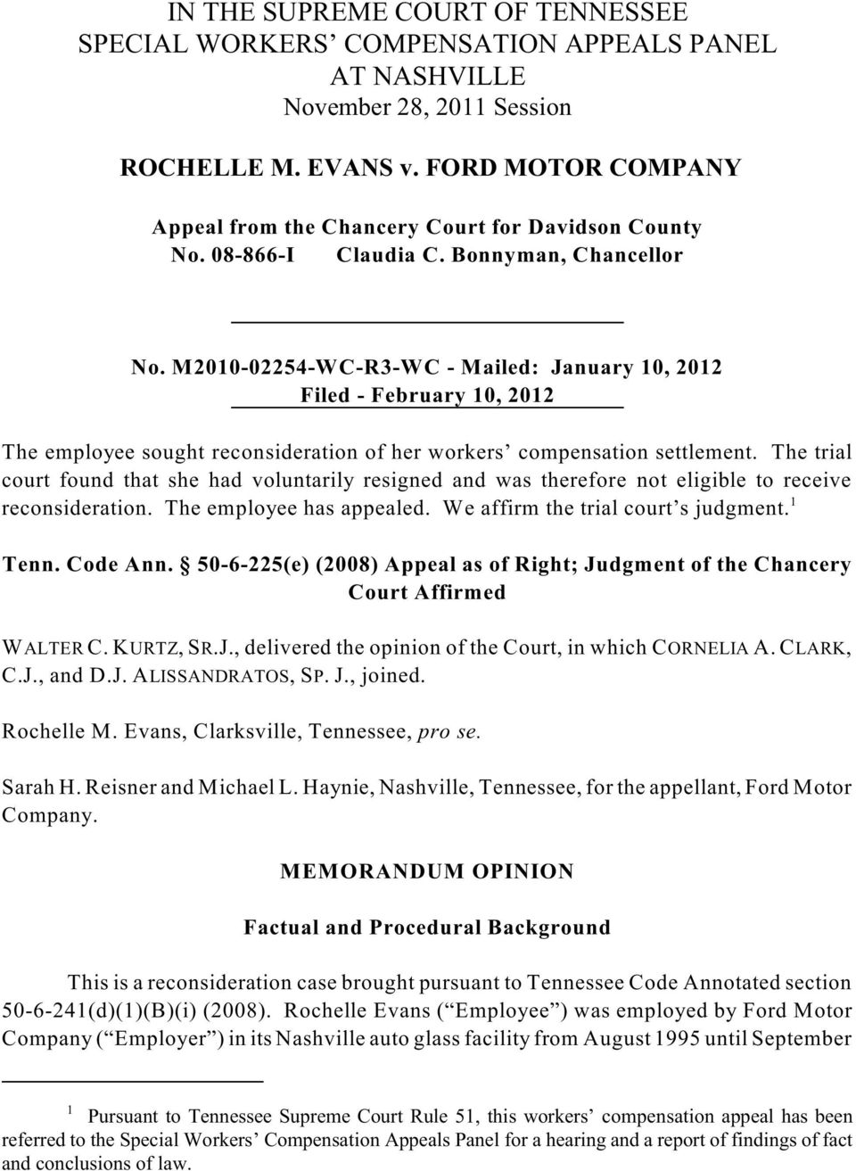 M2010-02254-WC-R3-WC - Mailed: January 10, 2012 Filed - February 10, 2012 The employee sought reconsideration of her workers compensation settlement.