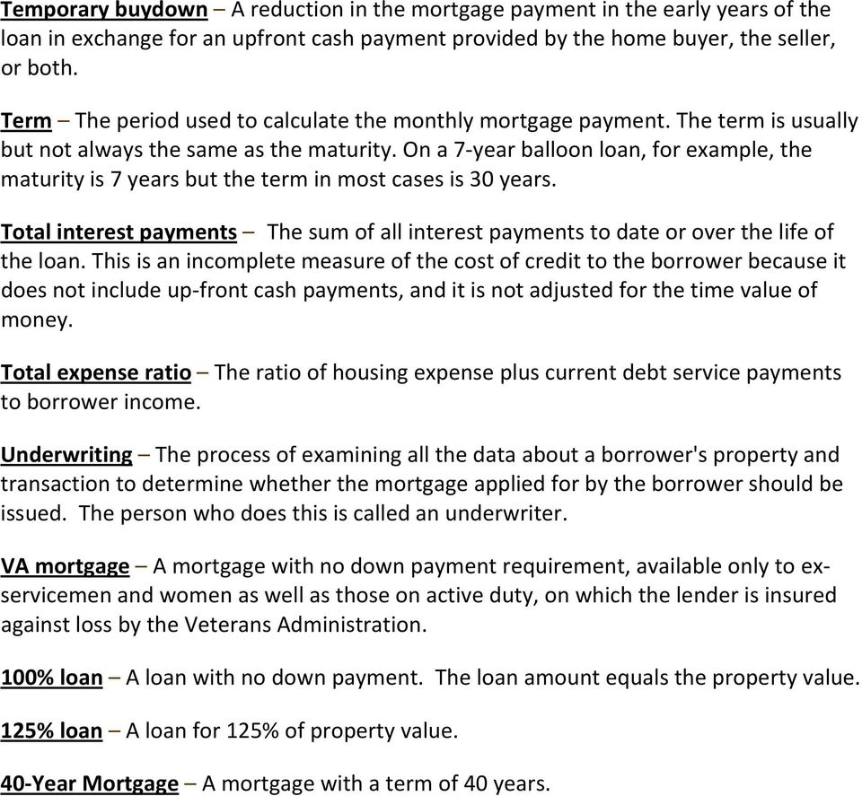 Mortgage Terms  Accrued interest Interest that is earned but