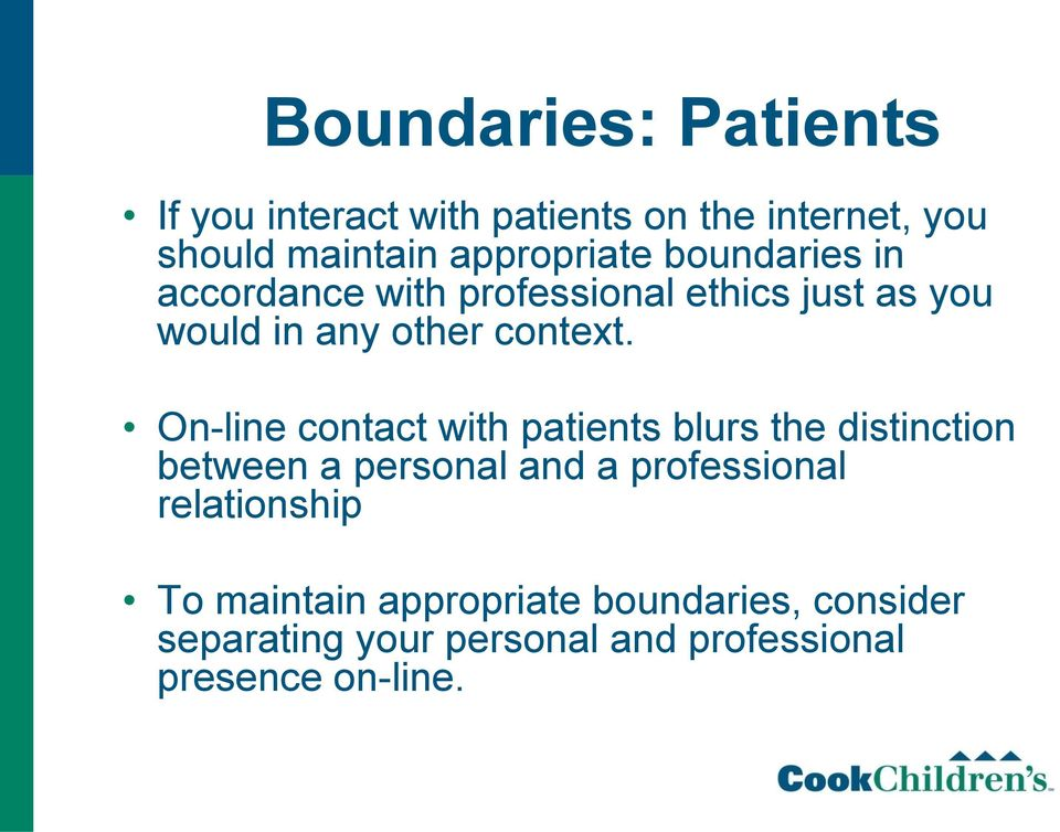 On-line contact with patients blurs the distinction between a personal and a professional