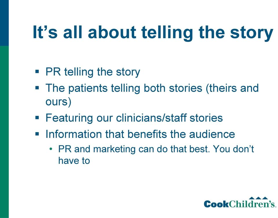 our clinicians/staff stories Information that benefits the