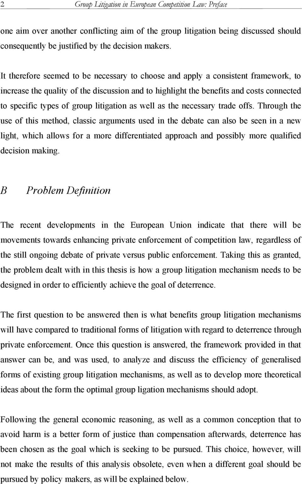 litigation as well as the necessary trade offs. 16 Group Litigation in European  Competition Law: ...
