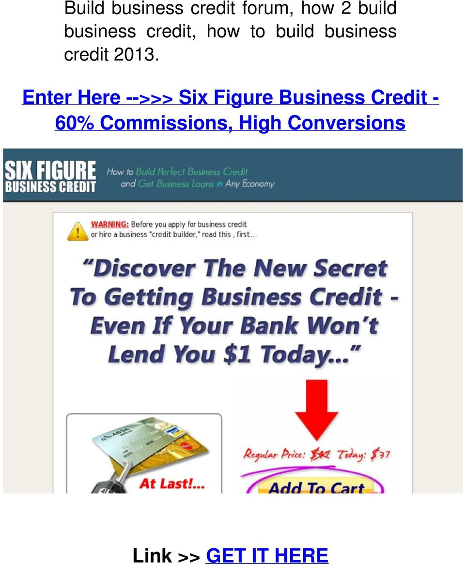 2013. Enter Here -->>> Six Figure Business