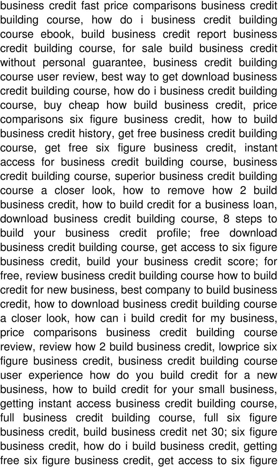 how build business credit, price comparisons six figure business credit, how to build business credit history, get free business credit building course, get free six figure business credit, instant