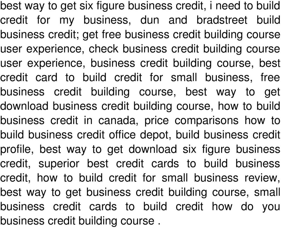 credit building course, how to build business credit in canada, price comparisons how to build business credit office depot, build business credit profile, best way to get download six figure