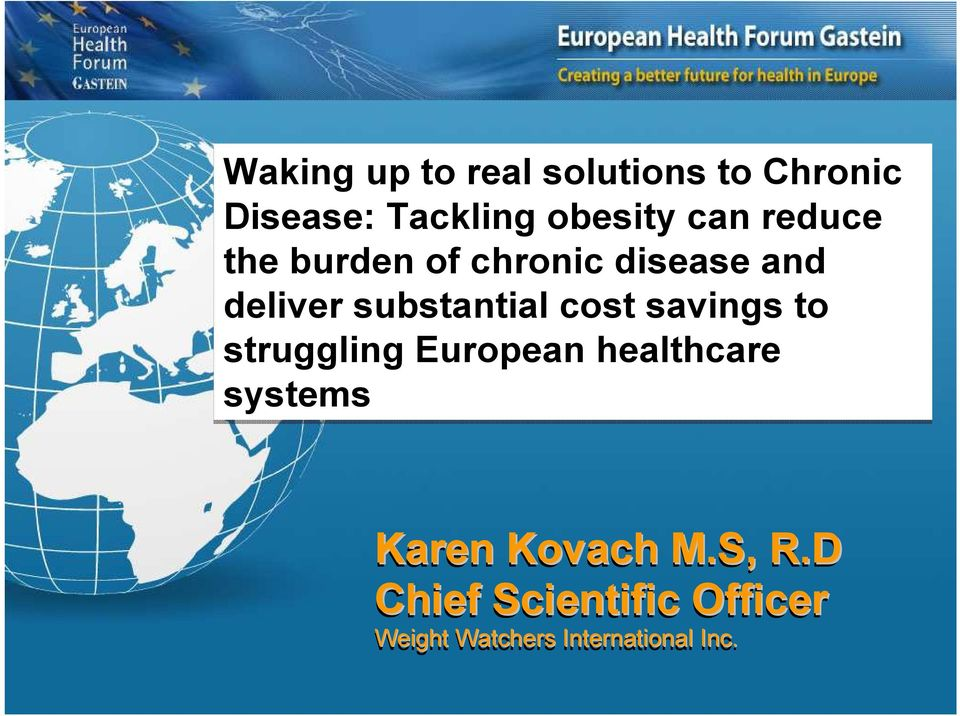 cost savings to struggling European healthcare systems Karen