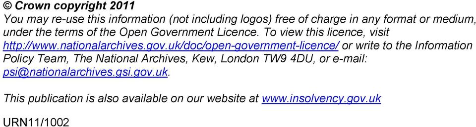 uk/doc/open-government-licence/ or write to the Information Policy Team, The National Archives, Kew, London TW9 4DU,