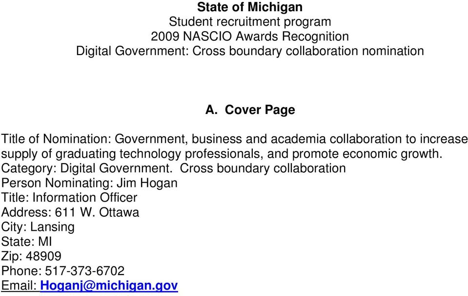 Cover Page Title of Nomination: Government, business and academia collaboration to increase supply of graduating technology