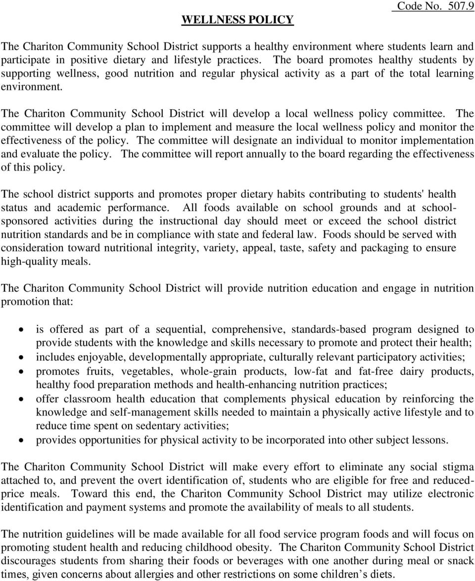 The Chariton Community School District will develop a local wellness policy committee.