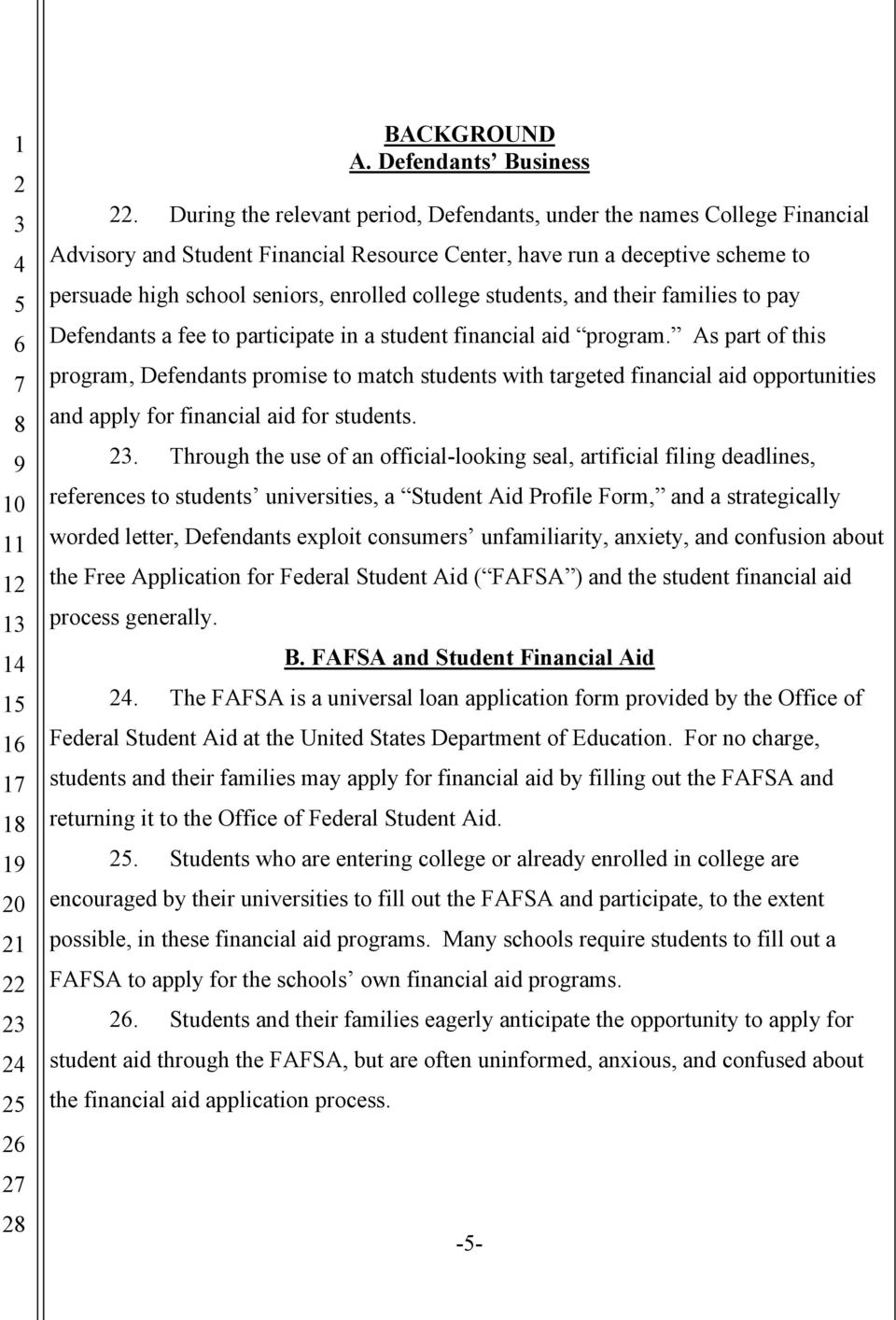students, and their families to pay Defendants a fee to participate in a student financial aid program.