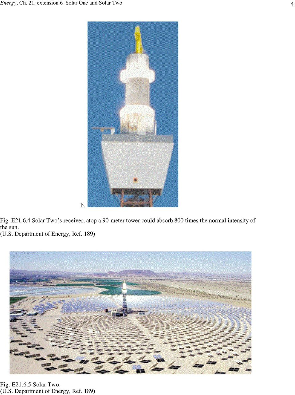4 Solar Two s receiver, atop a 90-meter tower could absorb 800
