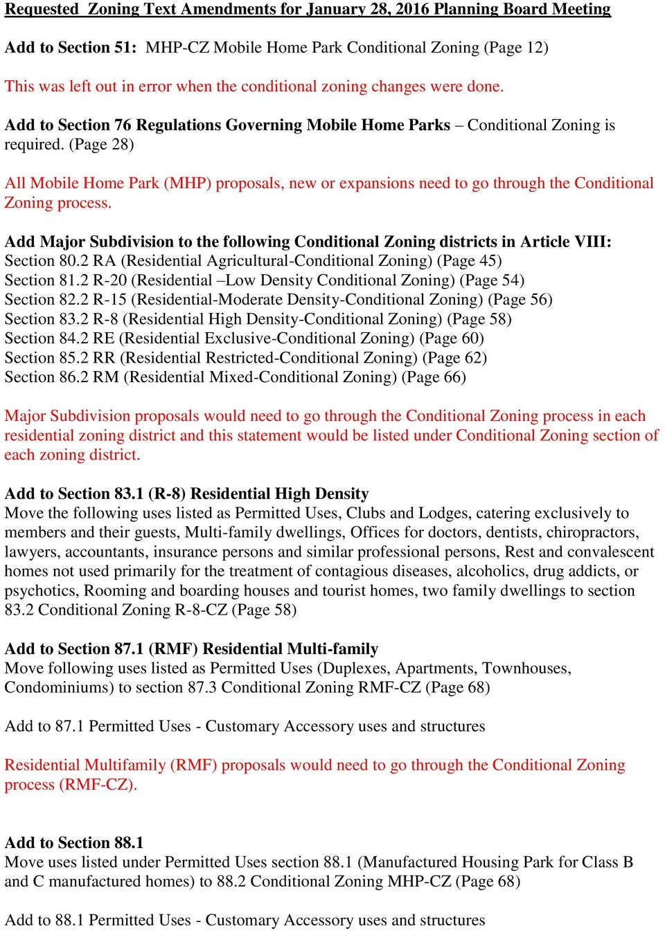 (Page 28) All Mobile Home Park (MHP) proposals, new or expansions need to go through the Conditional Zoning process.