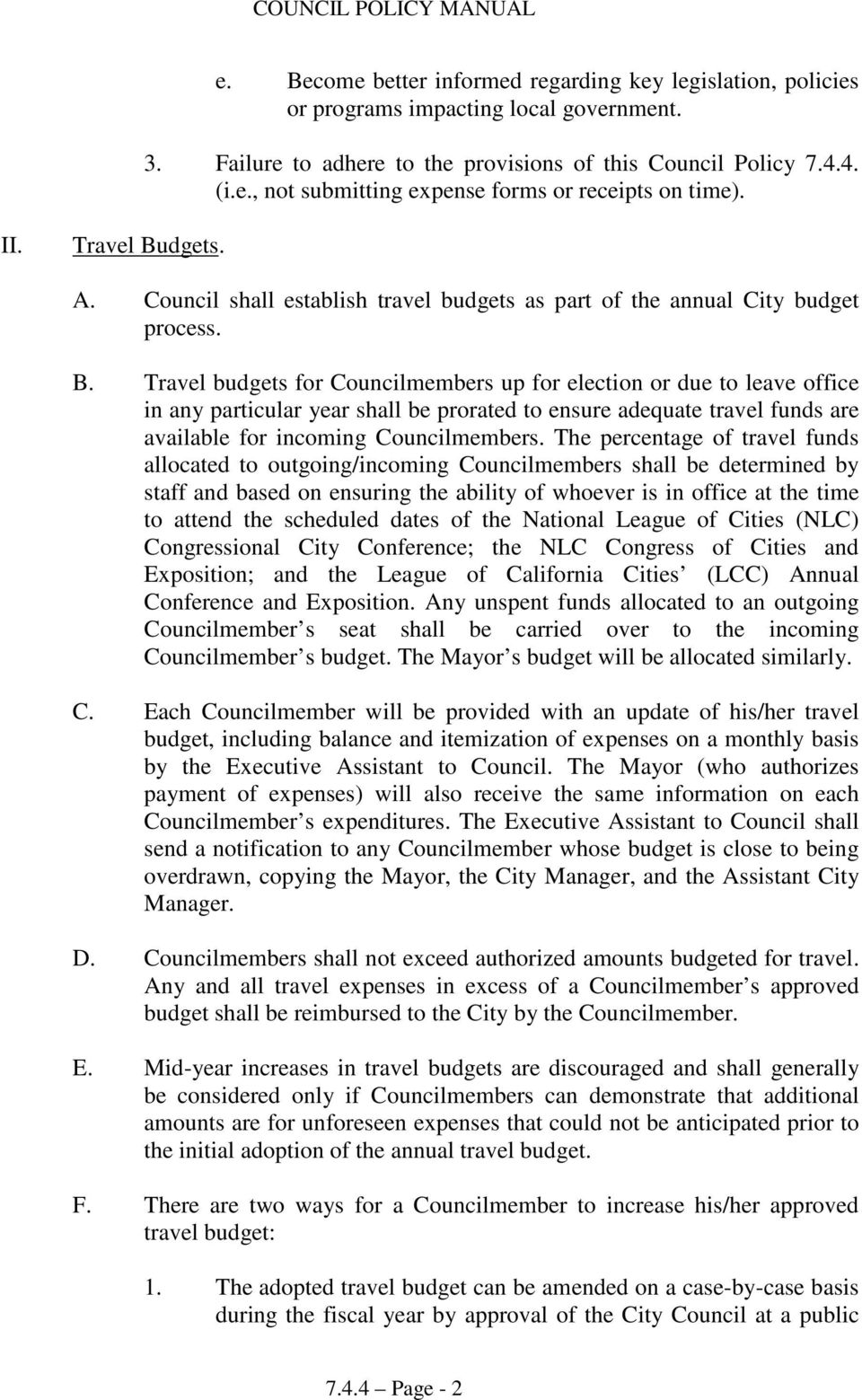 dgets. A. Council shall establish travel budgets as part of the annual City budget process. B.