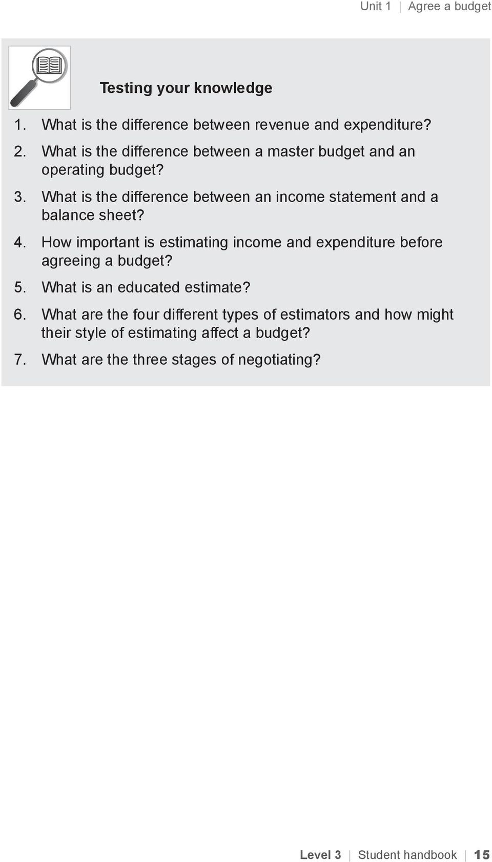 What is the difference between an income statement and a balance sheet? 4.