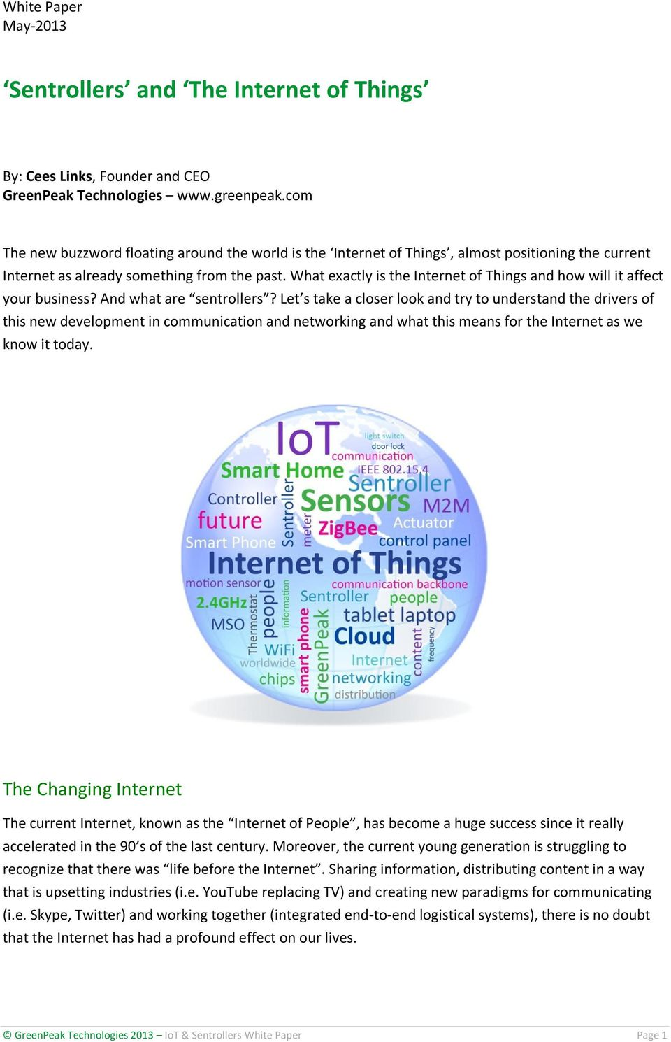 What exactly is the Internet of Things and how will it affect your business? And what are sentrollers?