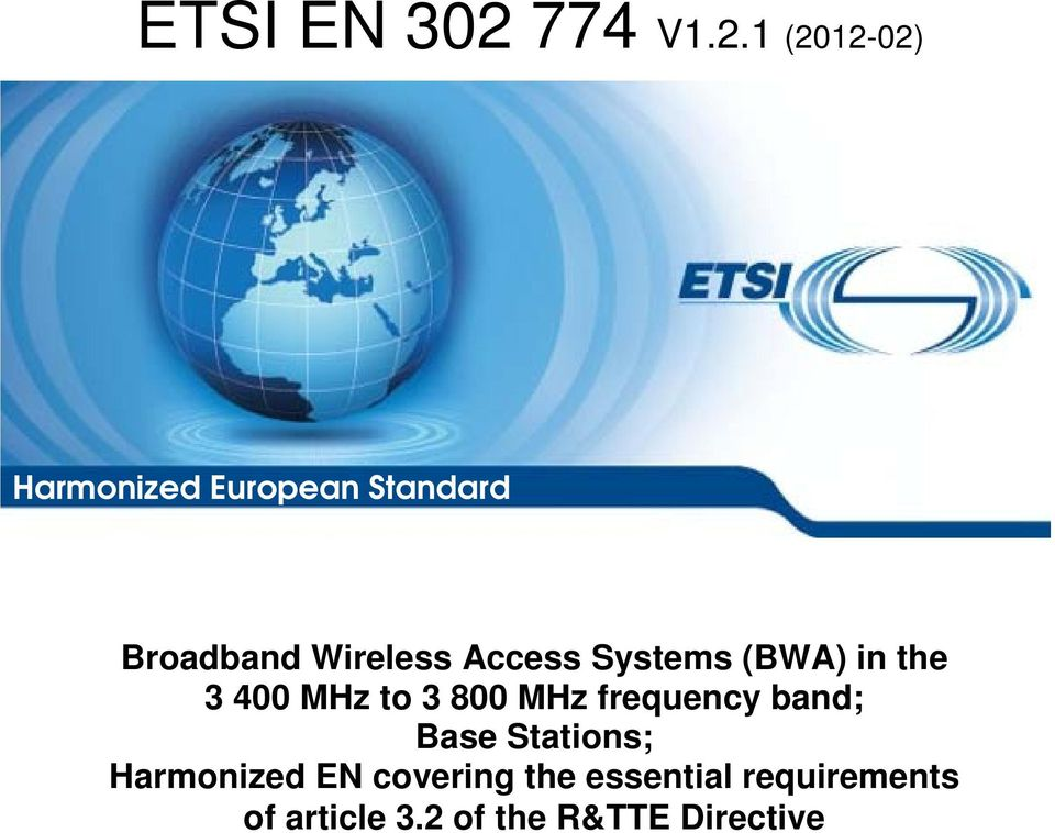 1 (2012-02) Harmonized European Standard Broadband Wireless