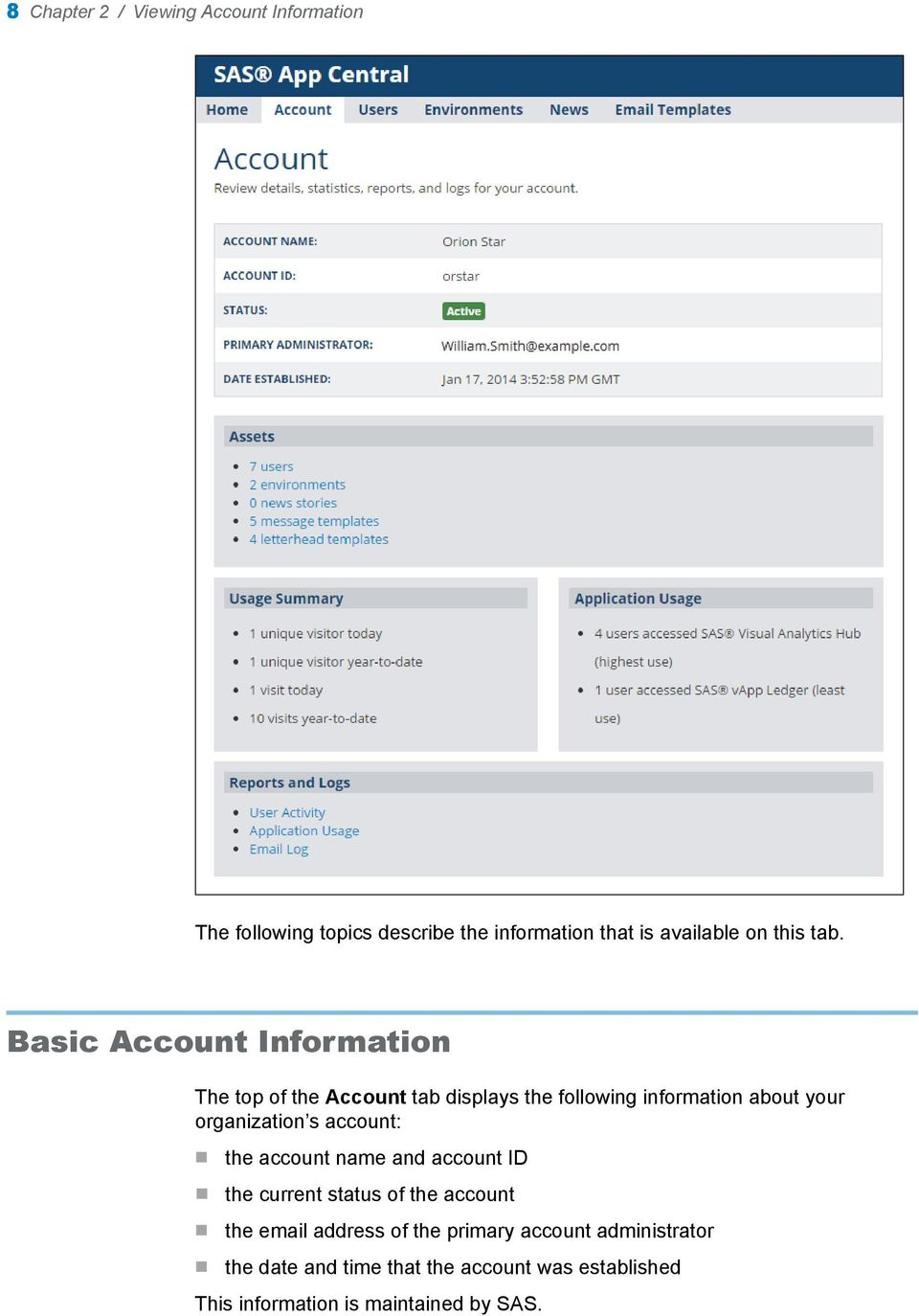 Basic Account Information The top of the Account tab displays the following information about your organization