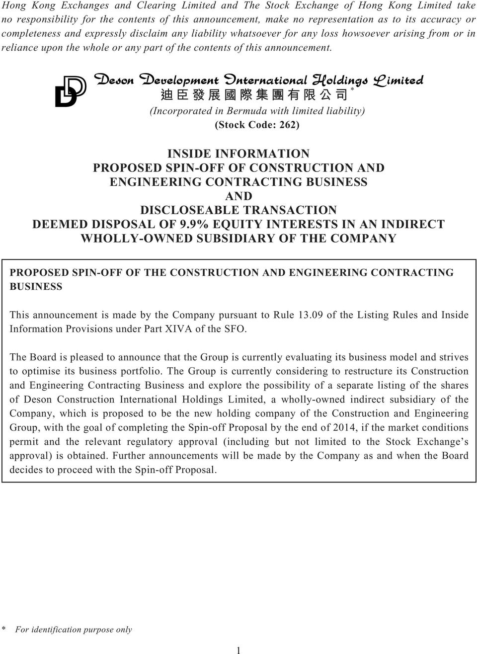 * (Incorporated in Bermuda with limited liability) (Stock Code: 262) INSIDE INFORMATION PROPOSED SPIN-OFF OF CONSTRUCTION AND ENGINEERING CONTRACTING BUSINESS AND DISCLOSEABLE TRANSACTION DEEMED