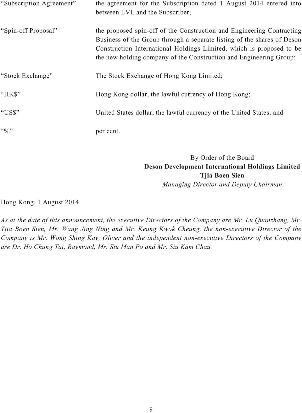 company of the Construction and Engineering Group; The Stock Exchange of Hong Kong Limited; Hong Kong dollar, the lawful currency of Hong Kong; United States dollar, the lawful currency of the United