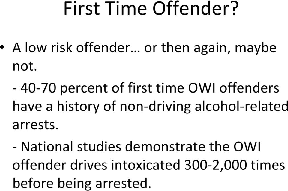 driving alcohol related arrests.