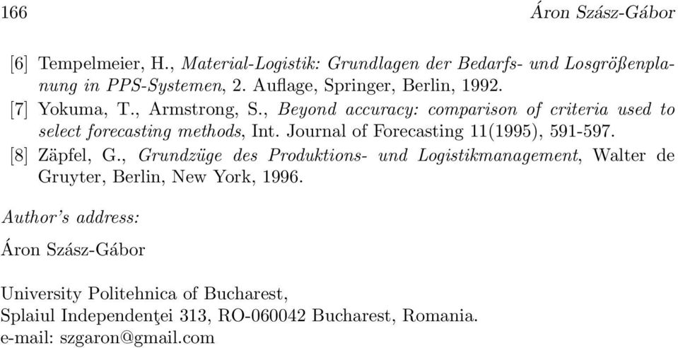 Journal of Forecasting 111995), 591-597. [8] Zäpfel, G.