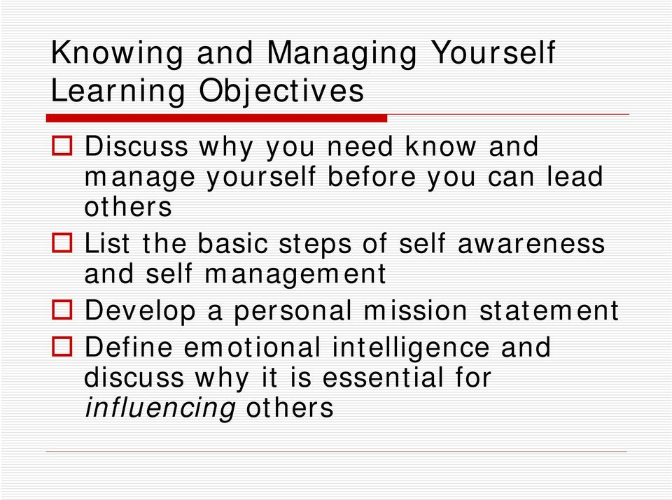 awareness and self management Develop a personal mission statement Define