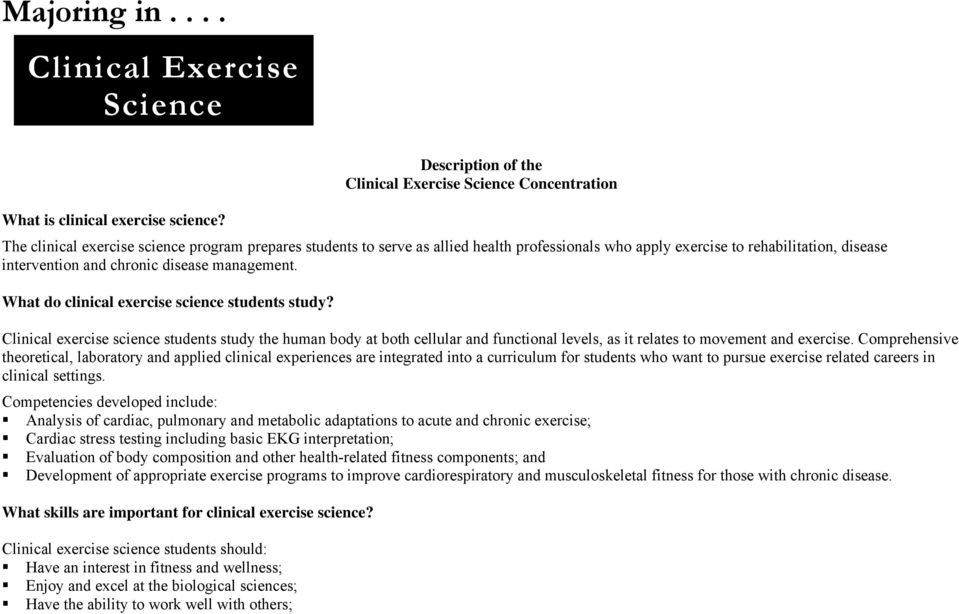 disease intervention and chronic disease management. What do clinical exercise science students study?