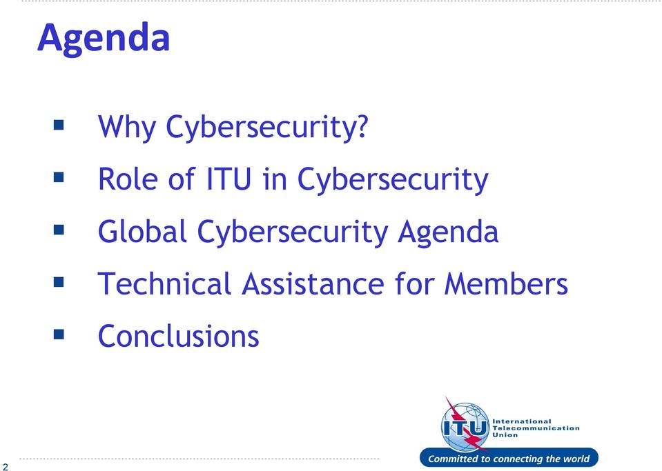 Global Cybersecurity Agenda