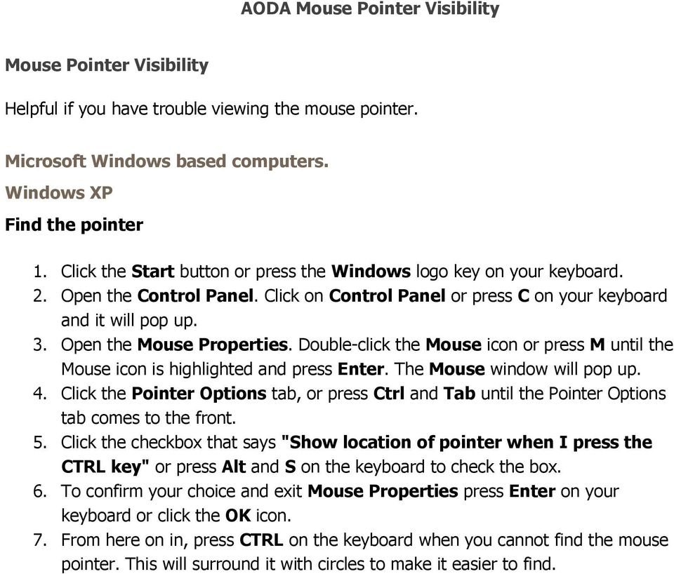 Double-click the Mouse icon or press M until the Mouse icon is highlighted and press Enter. The Mouse window will pop up. 4.