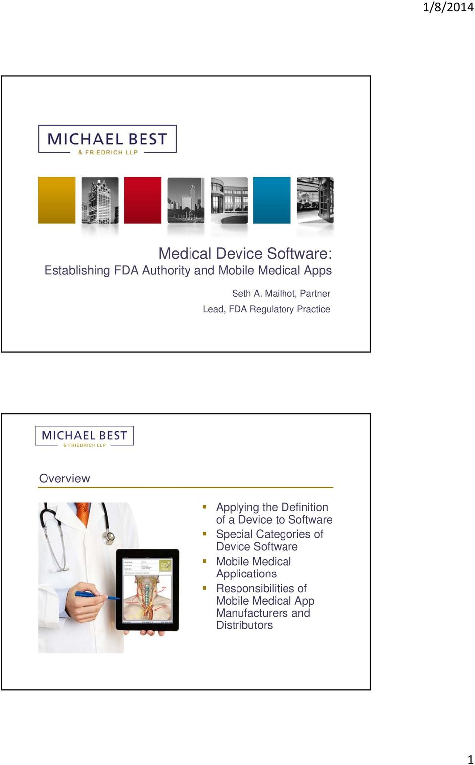 Definition of a Device to Software Special Categories of Device Software Mobile