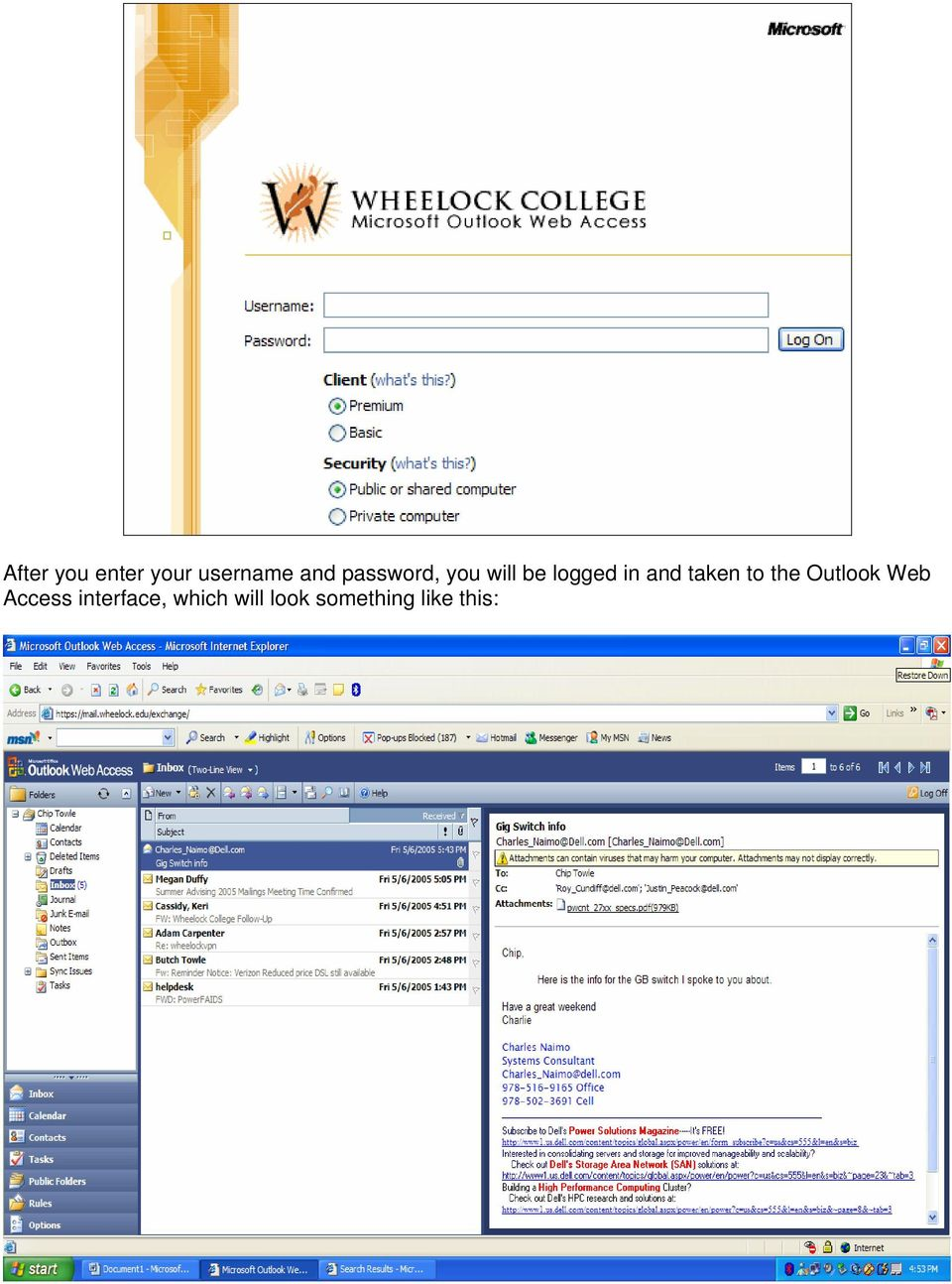 taken to the Outlook Web Access