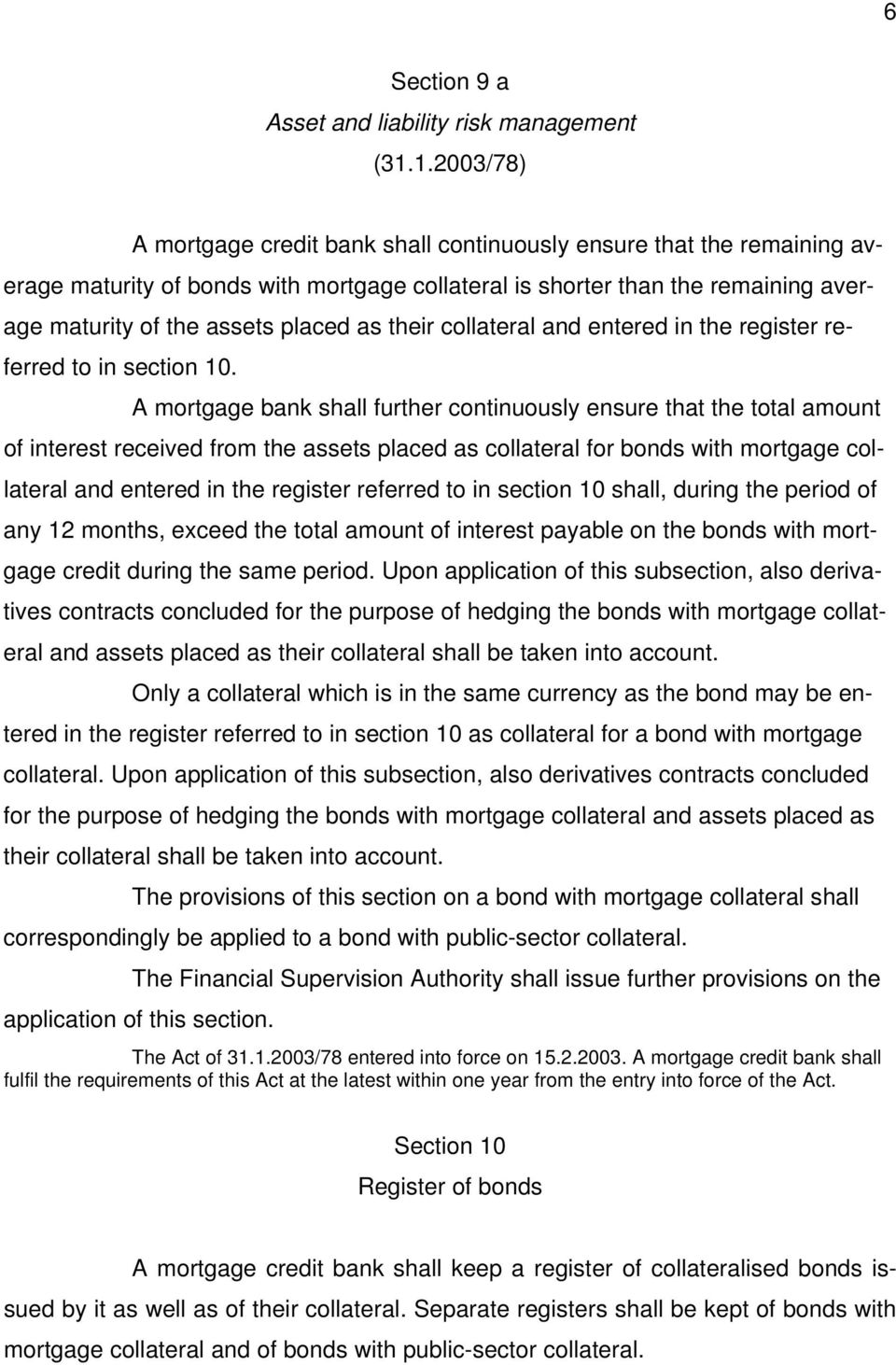 as their collateral and entered in the register referred to in section 10.