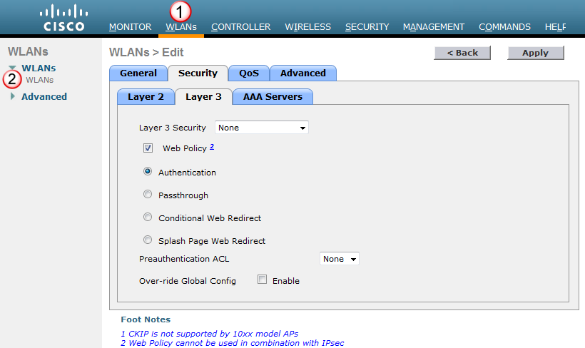 Configuring Web Authentication 1. From the WLAN configuration screen, click on the Security > Layer 3 tabs. 2.