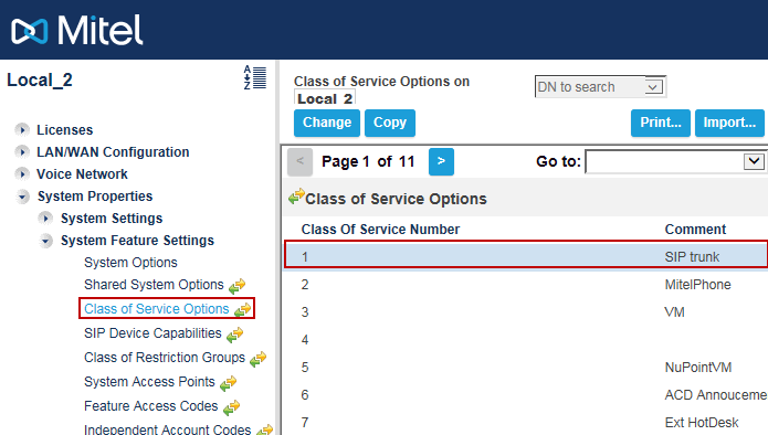 Class of Service Assignment Navigation: System Properties > System Feature Settings > Class of Service Options The Class of Service Options Assignment form is used to create or edit a Class