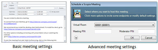 Managing Meetings with Scopia Add-in for Microsoft Outlook also modify advanced meeting settings, such as whether to record the meeting, and using a meeting PIN to restrict access.