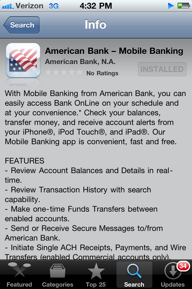 Downloading the American Bank App You can access Mobile Banking for your iphone, ipad or ipod Touch by downloading the FREE American Bank app from the App Store.