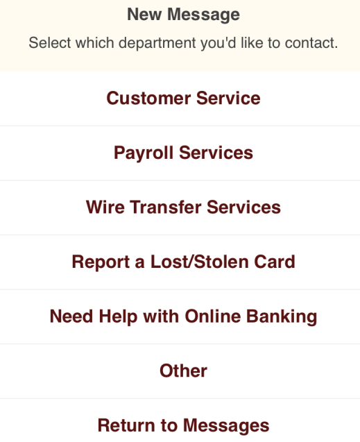Create a New Message You can create a new secure message for distribution to many of the bank s departments. To create a new message: 1. Tap New at the top of the Messages page.