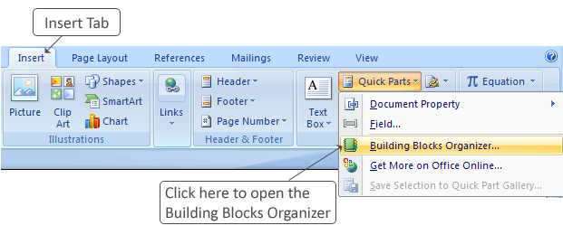 Figure 2-12 The Quick Parts Menu Tips and Tricks To modify the properties of a building block, select a building block and click the Edit button.