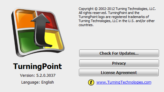 TurningPoint PowerPoint Polling for PC 11 2 Click the TurningPoint logo located at the bottom of the Dashboard. The About TurningPoint window is displayed. 3 Click Check For Updates.