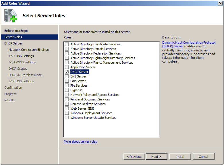 that you want to add the DHCP Server Role, and click Next. 3.