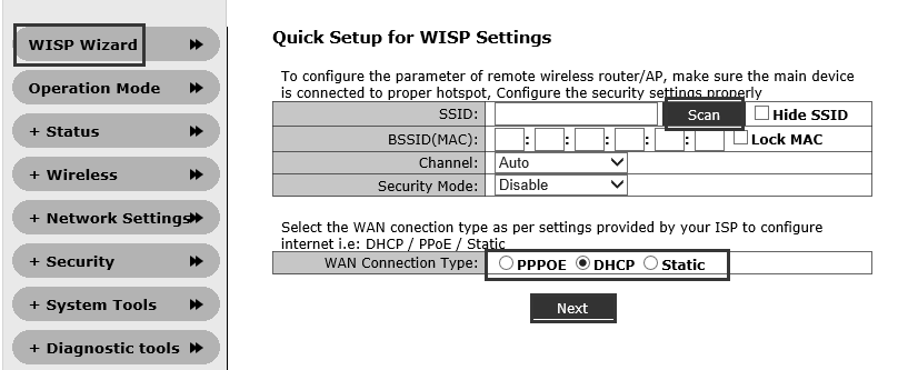 3. Setup Wizard 1 After you login web page, Click WISP Wizard click Scan Select SSID Enter encryption password Select specified WAN type PPPOE / DHCP / Static click Next Step Note: DHCP: If the